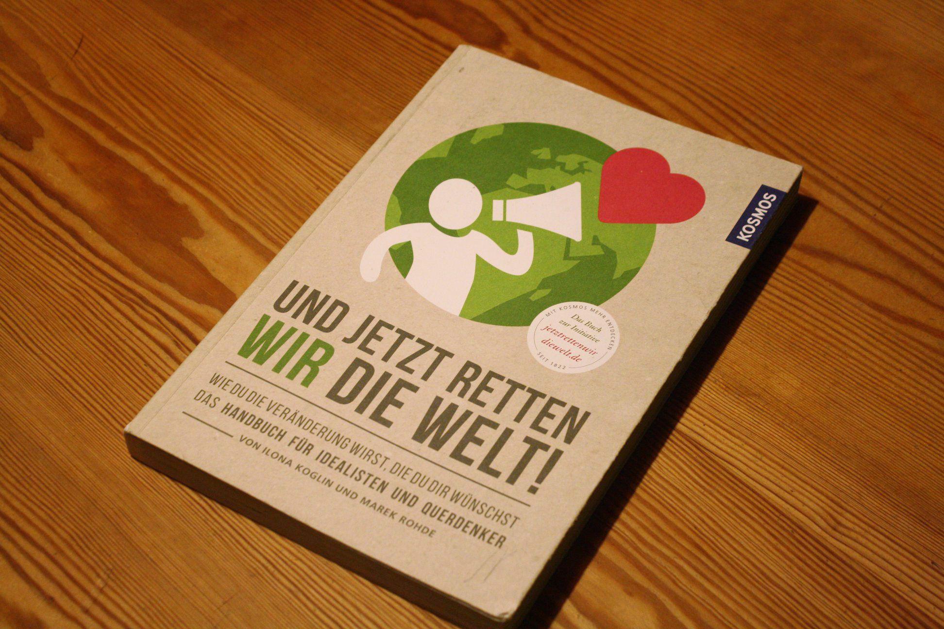 Buchempfehlung Jetzt retten wir die Welt.jpg